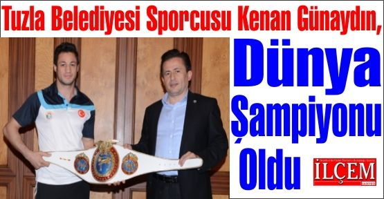 Tuzla Belediyesi Sporcusu Dünya Şampiyonu oldu.
