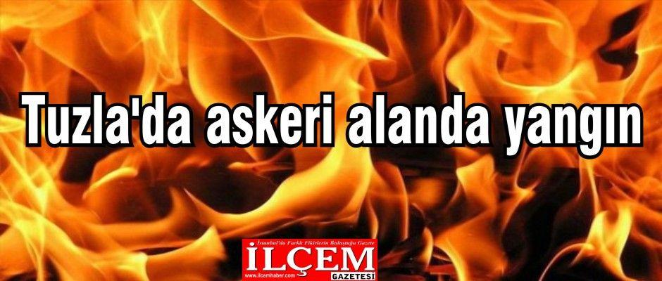 Tuzla'da askeri alanda yangın