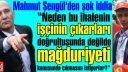 Mahmut Şengül'den şok iddia ''neden bu ihalenin işçinin çıkarları doğrultusunda değilde mağduriyeti konusunda çıkmasını istiyorlar?''