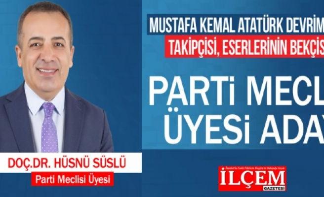 """Doç. Dr. Hüsnü Süslü """"CHP Parti Meclisi üyeliğine adayım!"""""""