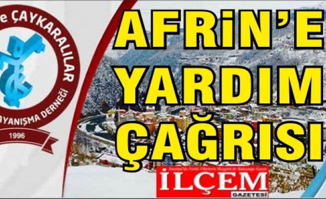 Trabzon ve Çaykaralılar Derneği'nden Afrin'e yardım çağrısı
