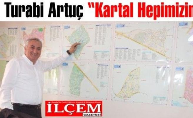 Ali Turabi ARTUÇ 'Kartal Hepimizin!'