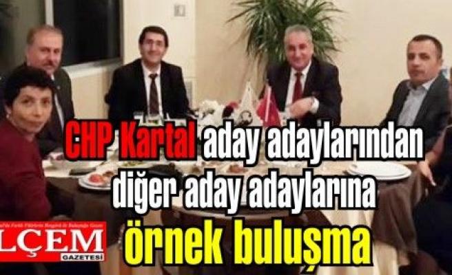 CHP Kartal aday adaylarından diğer aday adaylarına örnek buluşma