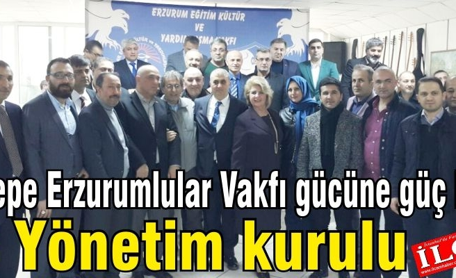 Maltepe Erzurumlular Vakfı gücüne güç kattı. Maltepe Erzurumlular Vakfı Yönetim Kurulu isim listesi.