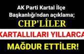 CHP'liler engelleyerek Kartallıları mağdur ettiler!