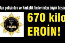 670 kilo  EROİN ile yakalandılar.