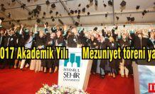 İstanbul Şehir Üniversitesi 2016-2017 Akademik Yılı Mezuniyet Töreni Yapıldı.