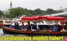 İstanbul sevdalılarına müjdeli haber!