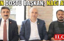 Basın dostu başkan; Naci Aydın