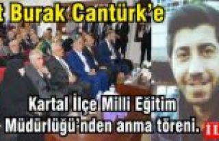 Şehit Burak Cantürk'e Kartal İlçe Milli Eğitim...