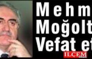 Mehmet Moğoltay Vefat etti.