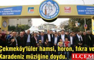 Çekmeköy'lüler hamsi, horon, fıkra ve Karadeniz...