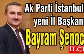 AK Parti İstanbul'un yeni İl Başkanı Bayram...