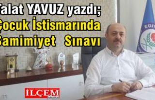 Talat YAVUZ yazdı. Çocuk İstismarında Samimiyet...