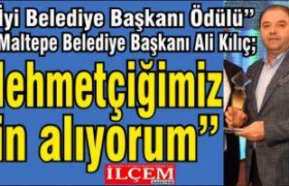 """Başkan Kılıç'a """"En İyi Belediye Başkanı..."""