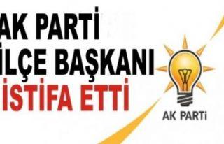 AK Parti ilçe Başkanı istifa etti!