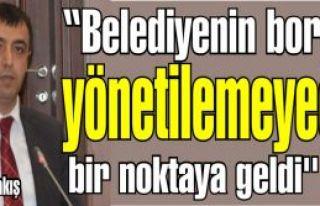 Ahmet Karakış, ''Belediyenin borçları yönetilemeyecek...