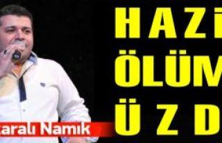 Ankaralı Namık hayatını kaybetti!