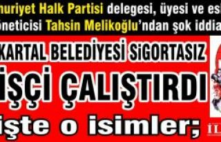 CHP'li Kartal Belediyesi Sigortasız işçi çalıştırıp...