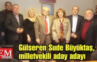 Gülseren Sude Büyüktaş,basına milletvekili aday...