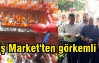 Gümüş Market'ten görkemli açılış