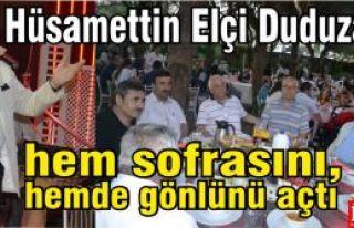 Hüsamettin Elçi Duduzar'da hem sofrasını, hem...