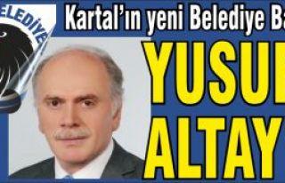 Kartal yeni belediye başkanı Yusuf Altay