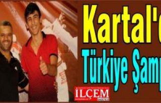 Kartal'dan Türkiye Şampiyonu çıktı!