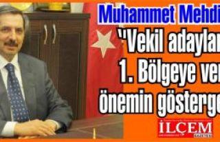 Muhammet Mehdi Akman ''Vekil adaylarımız 1. Bölgeye...