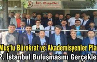 Muş'lu Bürokrat ve Akademisyenler Platformu 2. İstanbul...