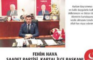 Saadet Partisi Kartal İlçe Başkanlığı Bayram...