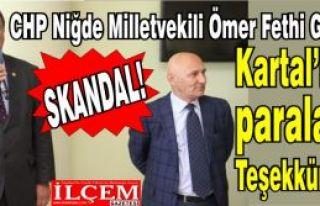 Skandal! Kartal Belediyesi CHP Niğde milletvekilinin...