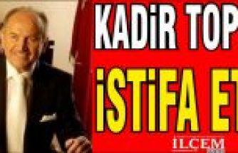 Kadir Topbaş istifa etti!