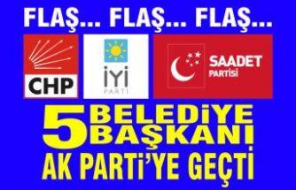 Başka partilerden 5 belediye başkanı AK Parti'ye geçti.