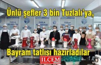 Ünlü şefler 3 bin Tuzlalı'ya, bayram tatlısı hazırladılar