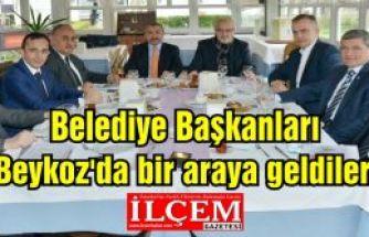 Anadolu Yakası Belediye Başkanları Beykoz'da bir araya geldiler.