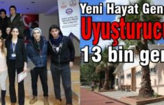 Yeni Hayat Gençlik Merkezi, Uyuşturucuya karşı 13 bin genci eğitti.