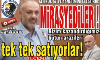 """Karakaya, Altınok Öz ve yönetimine """"Mirasyediler"""" Dedi."""