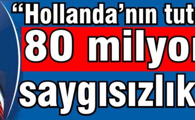 """Ali Kılıç: """"Hollanda'nın tutumu, 80 milyona saygısızlık"""""""