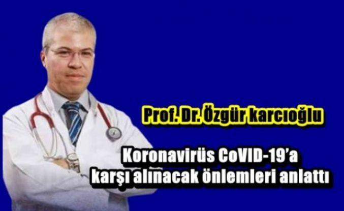 Koronavirüs CoVID-19'a karşı alınacak önlemler nelerdir?