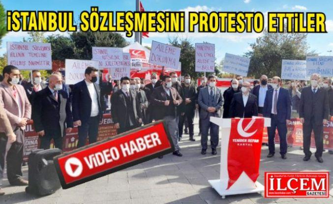 Yeniden Refah Partisi Kartal ilçe Başkanlığı, İstanbul Sözleşmesini protesto etti.