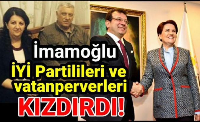 İmamoğlu İYİ Partilileri ve vatanperverleri kızdırdı.