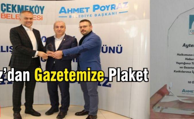 Ahmet Poyraz'dan İlçem Gazetesi'ne Plaket