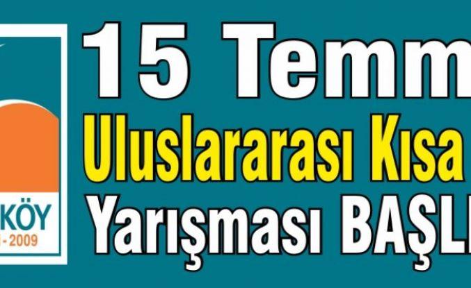 Çekmeköy Belediyesi'nden 15 Temmuz Uluslararası Kısa Film Yarışması.