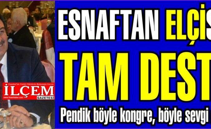 Esnaftan Hüsamettin Elçi'ye tam destek