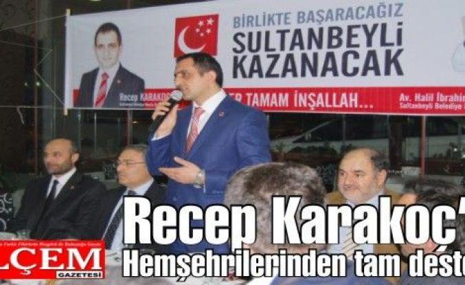 Recep Karakoç'a Hemşehrilerinden tam destek!