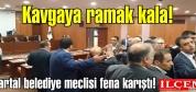 Kartal belediye meclisi fena karıştı!
