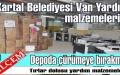 Kartal Belediyesi Van Deprem Yardım Malzemelerini Depoda Çürümeye Terketmiş!
